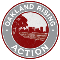 Oakland Rising Action